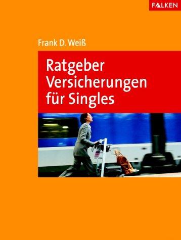 Download Ratgeber Versicherungen für Singles. PDF