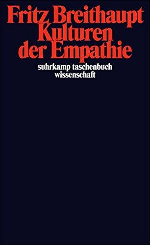 Kulturen der Empathie (suhrkamp taschenbuch wissenschaft)