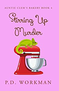 Stirring Up Murder (Auntie Clem's Bakery Book 4)