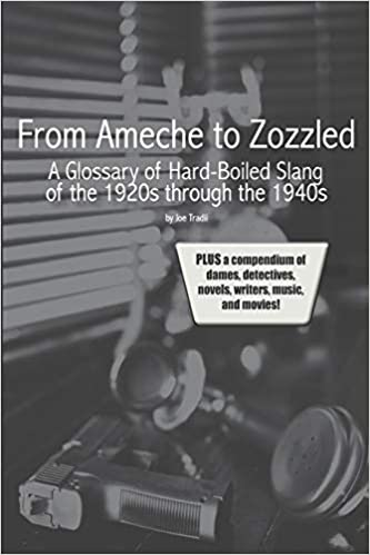 Amazon com: From Ameche to Zozzled: A Glossary of Hard