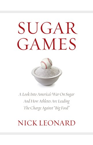 (Sugar Games: A Look Into America's War On Sugar And How Athletes Are Leading The Charge Against