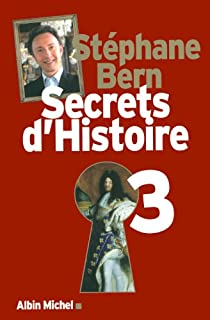 Secrets d'Histoire, Tome 3 par Bern