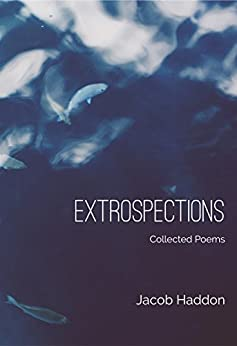 Extrospections by [Haddon, Jacob]