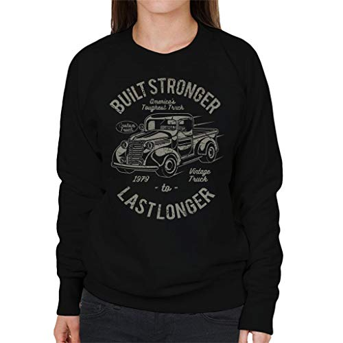 Stronger Stronger Women's Built Longer Last Coto7 To To Sweatshirt Black Truck 5zOHRz7qn