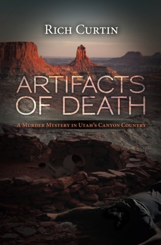 Download Artifacts of Death: A Murder Mystery in Utah's Canyon Country PDF