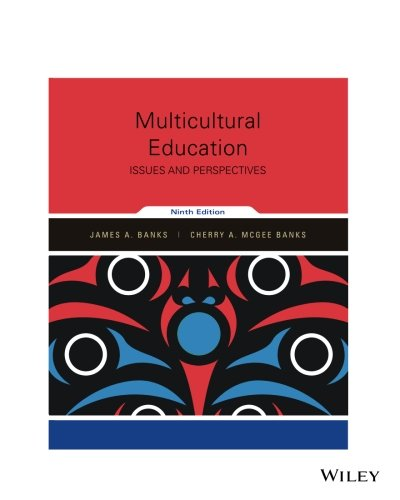 1119355265 - Multicultural Education: Issues and Perspectives