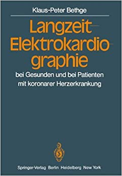 Book Langzeit-Elektrokardiographie: bei Gesunden und bei Patienten mit koronarer Herzerkrankung