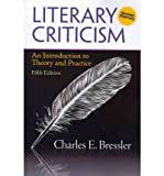 img - for [(Literary Criticism: (A Second Printing): An Introduction to Theory and Practice)] [Author: Charles E. Bressler] published on (March, 2011) book / textbook / text book