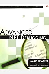 Advanced .NET Debugging by Mario Hewardt (2009-11-19) Paperback