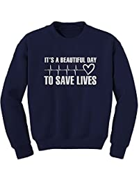 Expression Tees (White Print It's A Beautiful Day to Save Lives Crewneck Sweatshirt