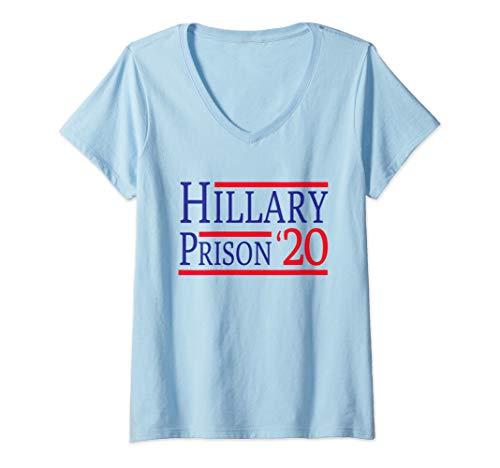 - Womens Hillary Clinton for Prison 2020 Incarceration V-Neck T-Shirt