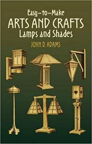 Easy To Make Arts And Crafts Lamps And Shades (Dover Craft Books): John D.  Adams: 9780486443553: Amazon.com: Books