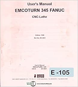 Emco turn 345 Fanuc, CNC Lathe User Operations and