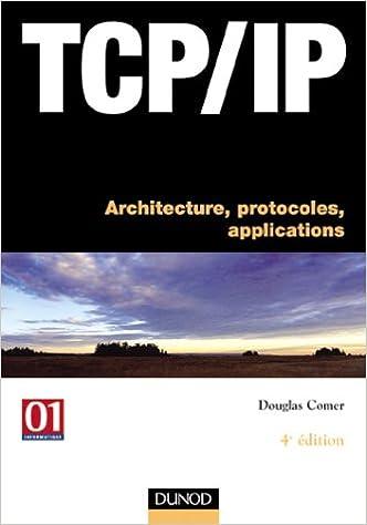 Lire un TCP/IP : Architectures, protocoles et applications pdf, epub