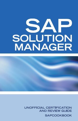 Download Unofficial SAP Solution Manager Interview Questions: SAP Solution Manager Certification Review Pdf