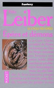Le Cycle des épées, tome 1 : Epées et démons par Leiber