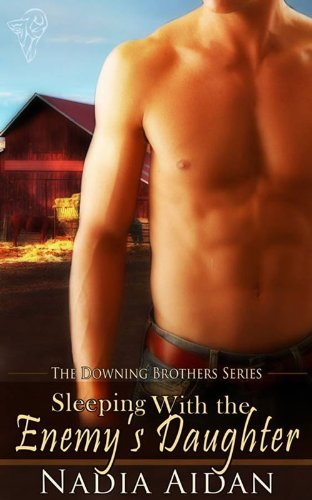 Sleeping with the Enemy's Daughter: A Reverse Harem Romance (Downing Brothers Book 1)