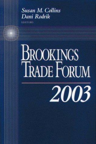 Brookings Trade Forum: 2003