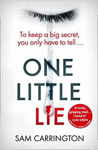 One Little Lie: The latest gripping crime thriller book from the no.1 ebook bestseller: Amazon.es: Sam Carrington: Libros en idiomas extranjeros