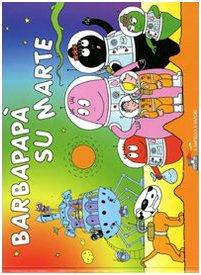 BARBAPAPA SU MARTE (Classicsmodern Classics)