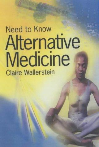 Alternative Medicine (Need to Know)