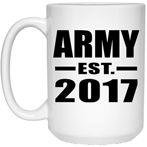Designsify Army Established EST. 2017-15 Oz Coffee Mug, Ceramic Cup, Best Gift for Birthday, Wedding Anniversary, New Year, Valentine's Day, Easter, Mother's/Father's Day by Designsify