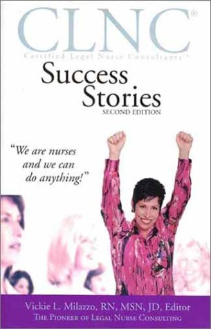 Clnc Success Stories  Certified Legal Nurse Consultant Success Stories  Second Edition
