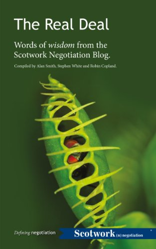 The Real Deal: Words of wisdom from the Scotwork Negotiation Blog