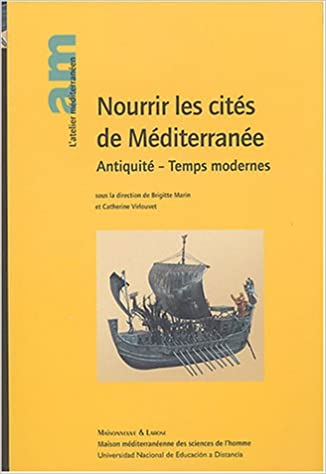 Nourrir Les Cites De Mediterranee Catherine Virlouvet Brigitte Marin Ɯ¬ ɀšè²© Amazon