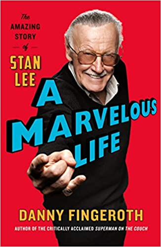 A Marvelous Life: The Amazing Story of Stan Lee: Fingeroth, Danny ...