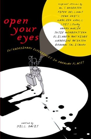 Open Your Eyes: Extraordinary Experiences in Faraway Places PDF