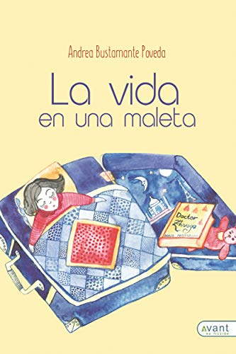 La vida en una maleta (Spanish Edition) by [Bustamante Poveda, Andrea,