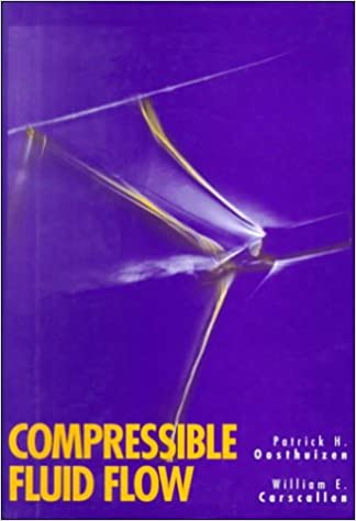 Compressible fluid flow patrick h oosthuizen william carscallen compressible fluid flow 1st edition fandeluxe Image collections