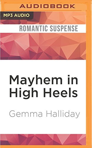 Mayhem in High Heels (High Heels Mysteries)