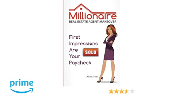 top millionaire real estate agent makeover first impressions are your paycheck aisha jones. Black Bedroom Furniture Sets. Home Design Ideas