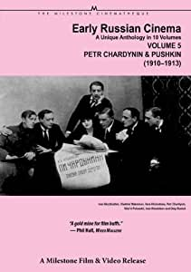 Early Russian Cinema Volume 5: Chardynin's Pushkin