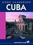 Cuba, Christopher P. Baker, 1566915066