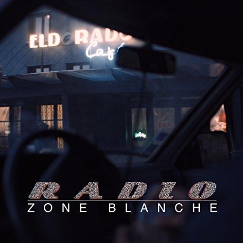 Series Blanc - Radio zone blanche (Original TV Series Soundtrack) [Explicit]