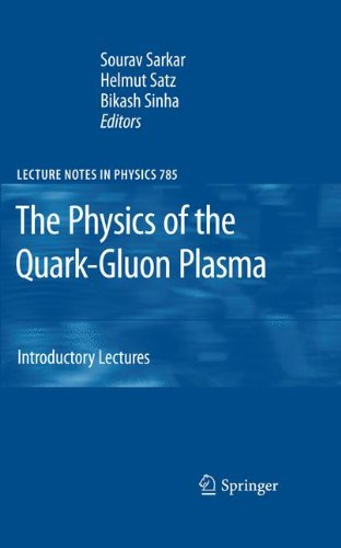 The Physics of the Quark-Gluon Plasma: Introductory Lectures (Lecture Notes in Physics)