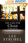 The Case for Christ Student Edition:...
