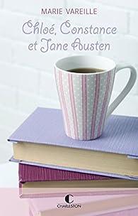 Chloé, Constance et Jane Austen par Marie Vareille