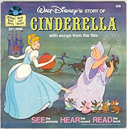 Walt Disney's Story of Cinderella with Songs from the film