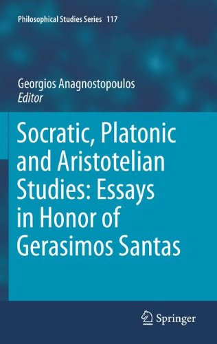 Socratic, Platonic and Aristotelian Studies: Essays in Honor of Gerasimos Santas (Philosophical Studies Series)