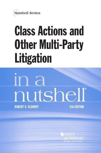 Class Actions and Other Multi-Party Litigation in a Nutshell (Nutshells)
