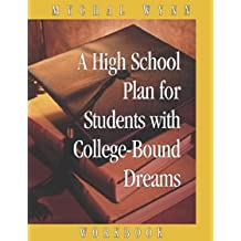 A High School Plan for Students With College-bound Dreams: Workbook