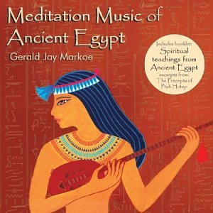 Gerald Jay Markoe - Meditation Music of Ancient Egypt - Amazon.com ...