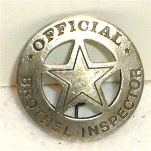 Brothel Inspector Obsolete Old West Police Badge Star -