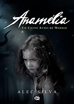 Anamélia por [Silva, Alec]