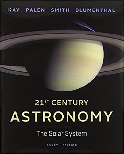 21st century astronomy the solar system fourth edition vol 1 21st century astronomy the solar system fourth edition vol 1 laura kay stacy palen bradford smith george blumenthal 9780393920581 amazon fandeluxe Image collections