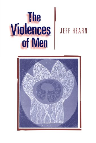 The Violences of Men: How Men Talk About and How Agencies Respond to Men?s Violence to Women